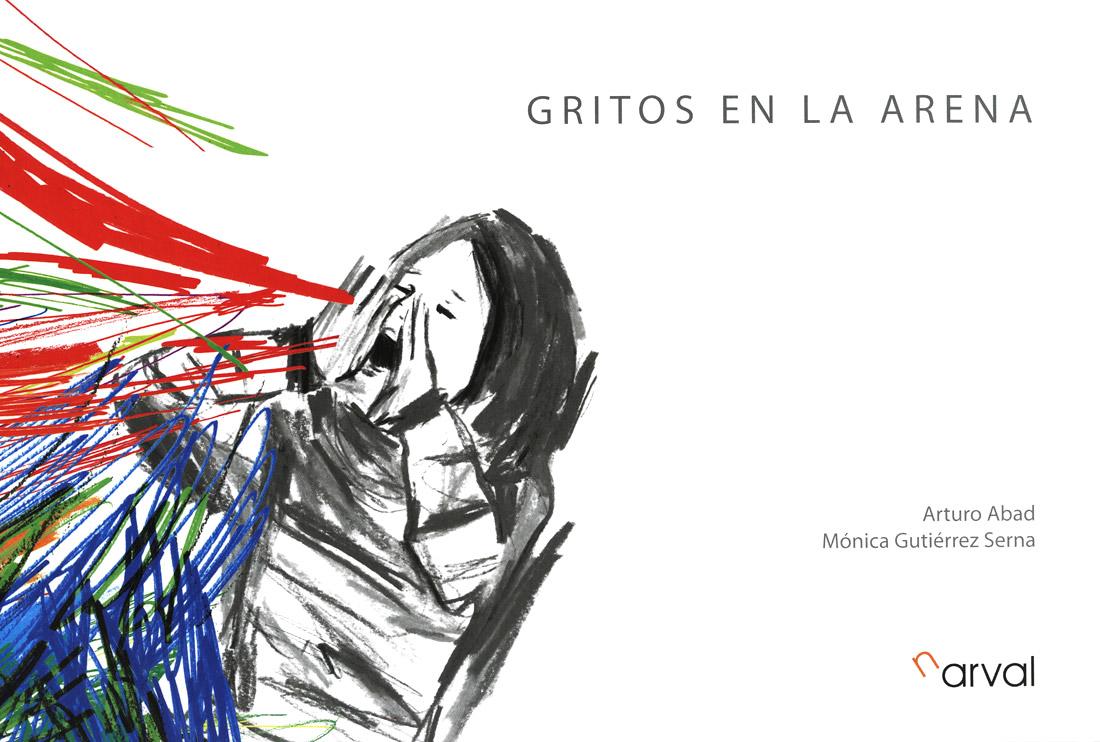 Mónica Gutiérrez: GRITOS EN LA ARENA