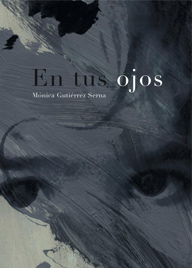 Mónica Gutiérrez: EN TUS OJOS